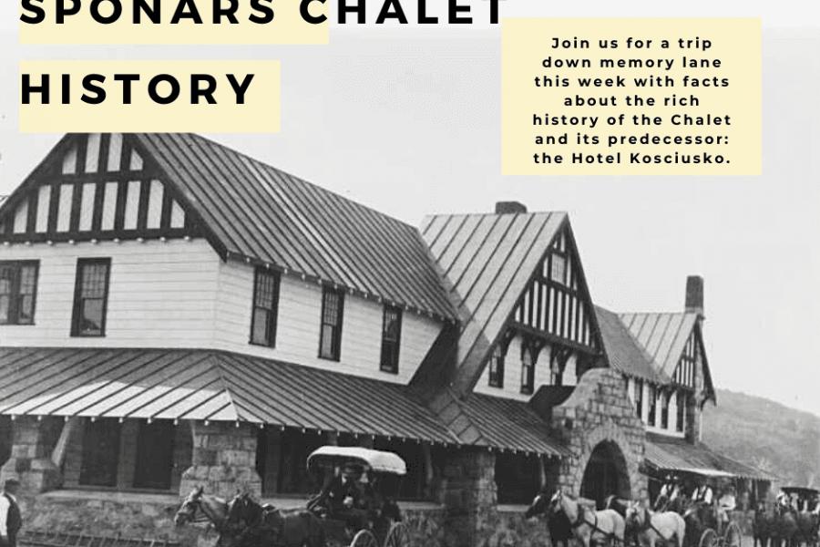 Sponars Chalet History